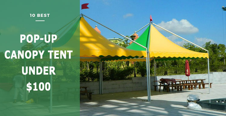 best pop up canopy tent under $100